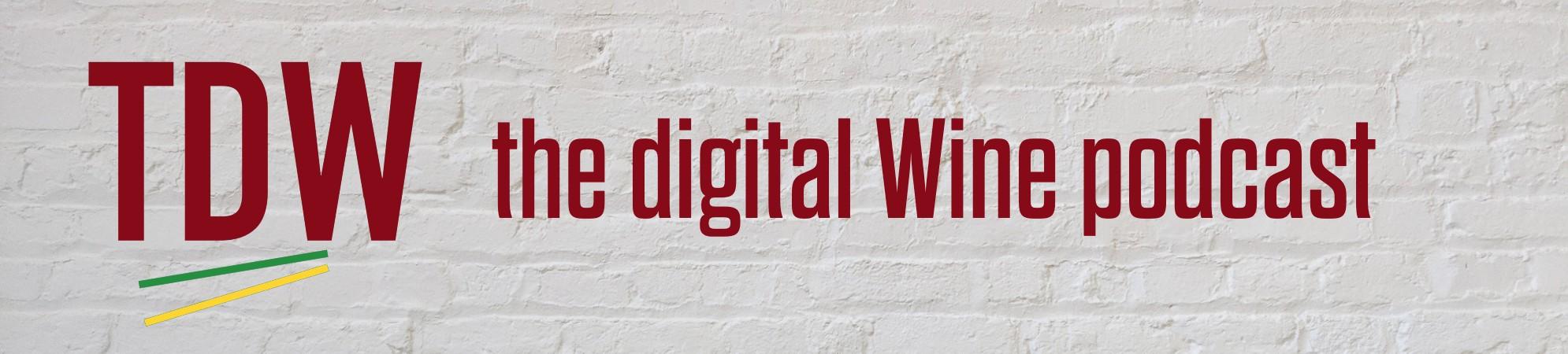 podcast the digital wine
